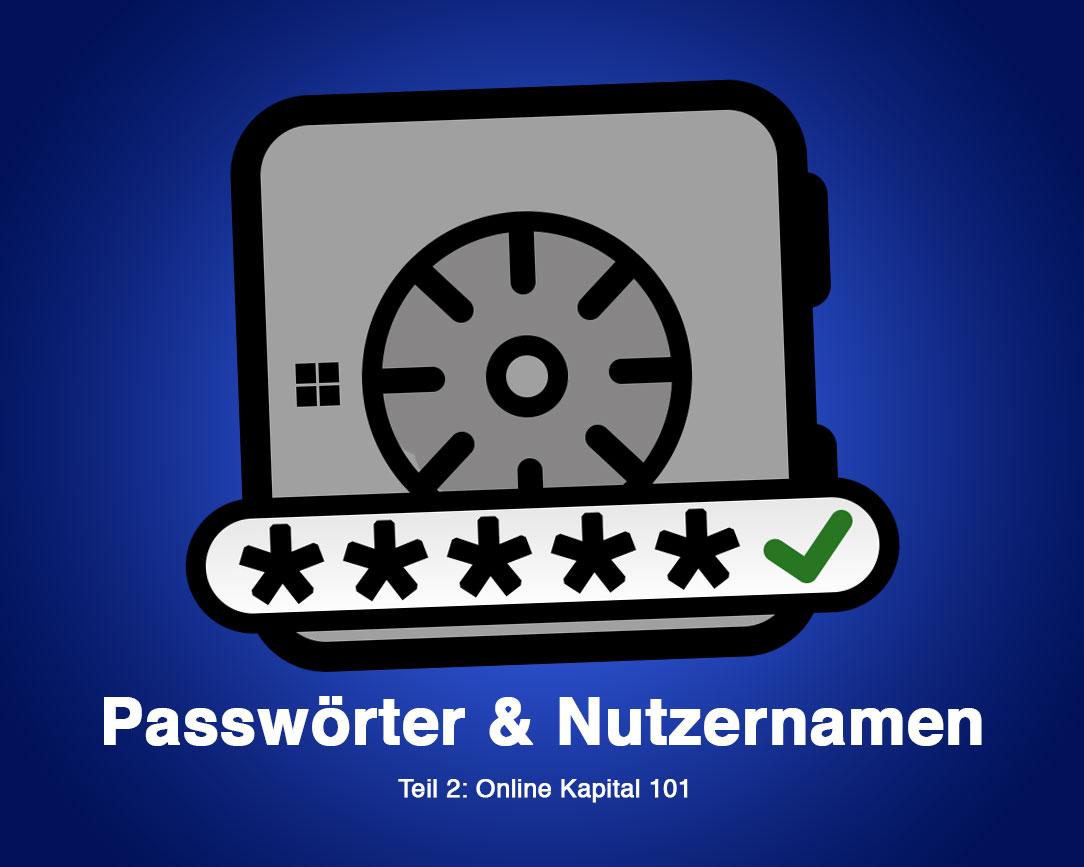 Halten Sie Ihre Passwörter und Nutzernamen fest