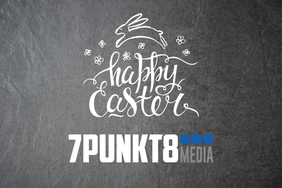 7PUNKT8 Media wünscht frohe Ostern