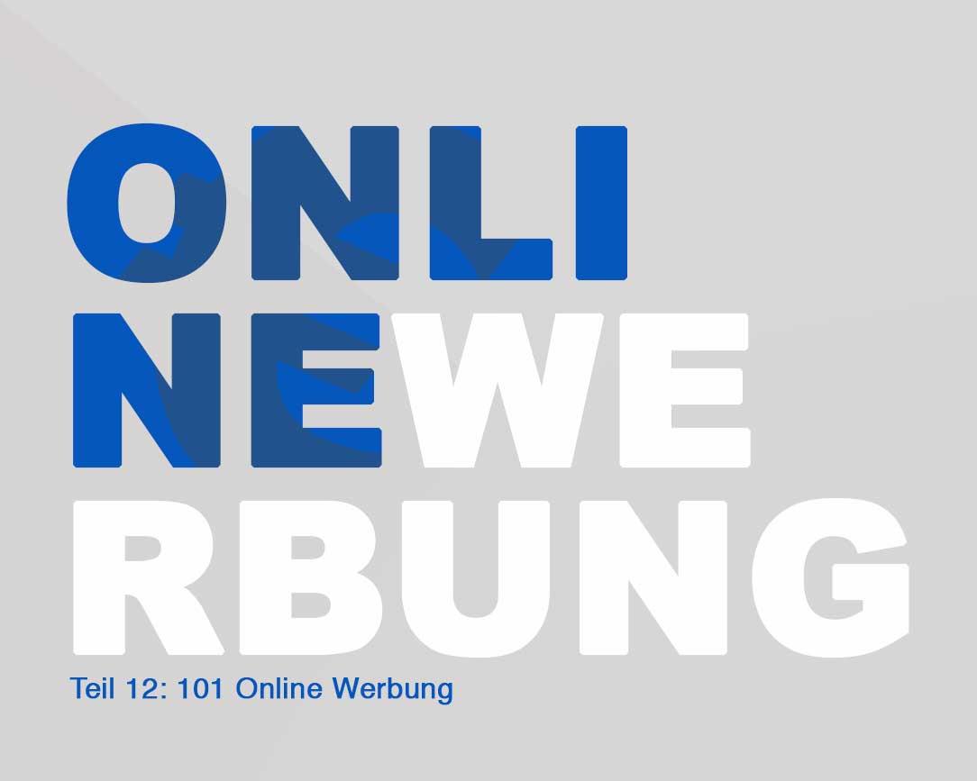 101 Online Kapital - Teil 12 Die Kür: Online-Werbung